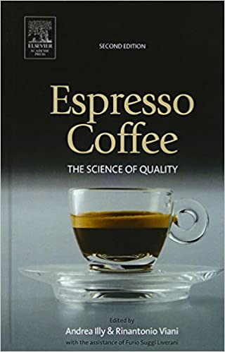 Espresso Coffee: The Science of Quality (2nd Edition)