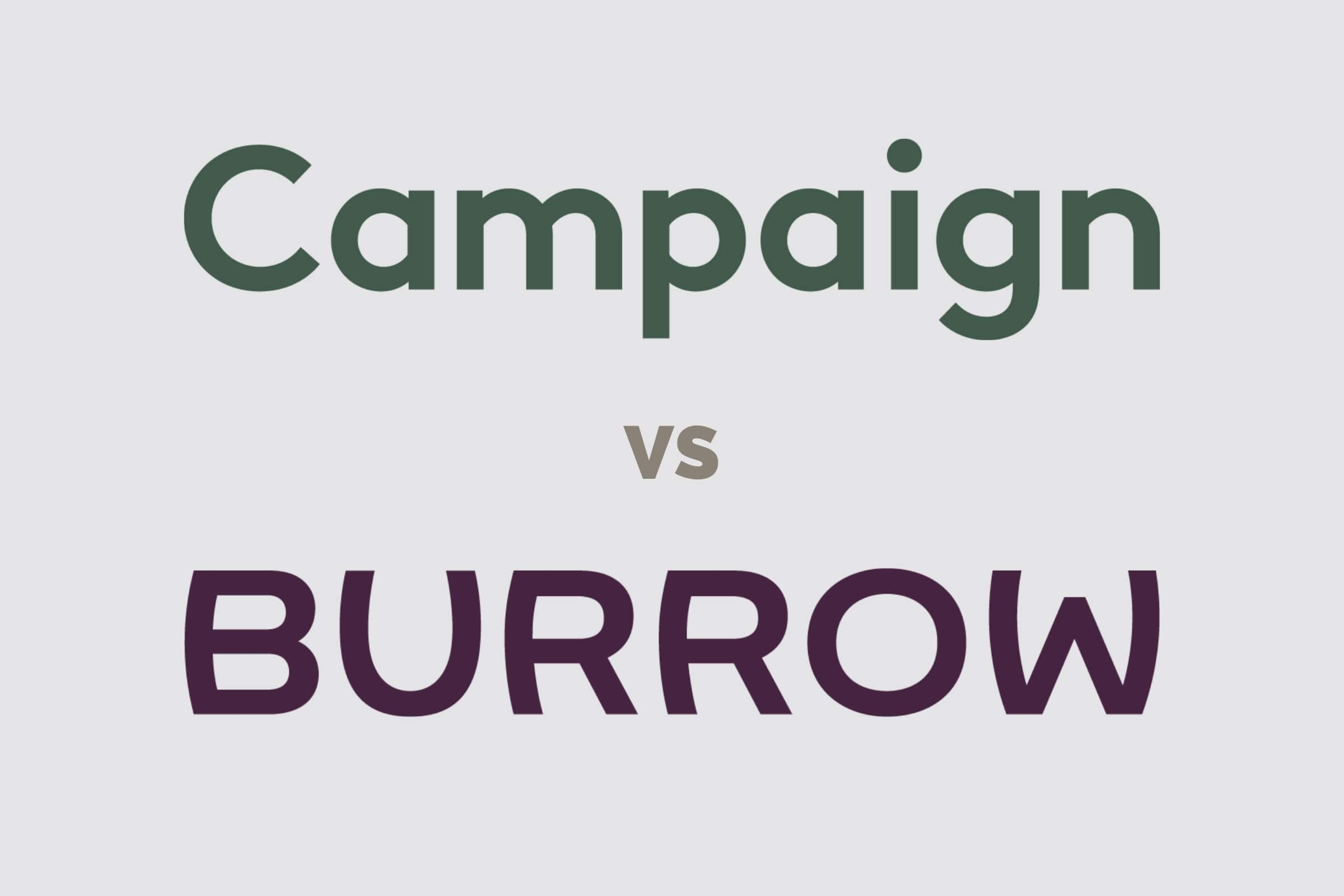 campaign vs burrow